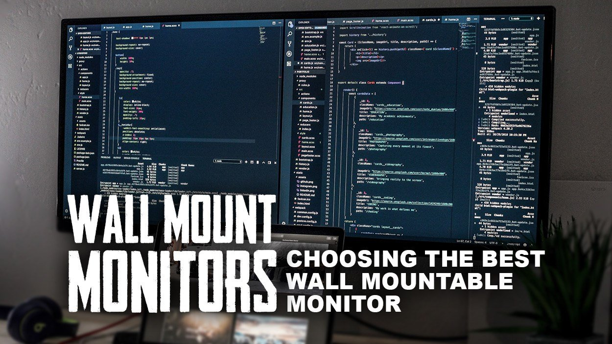 Choosing the Best Wall Mountable Monitor