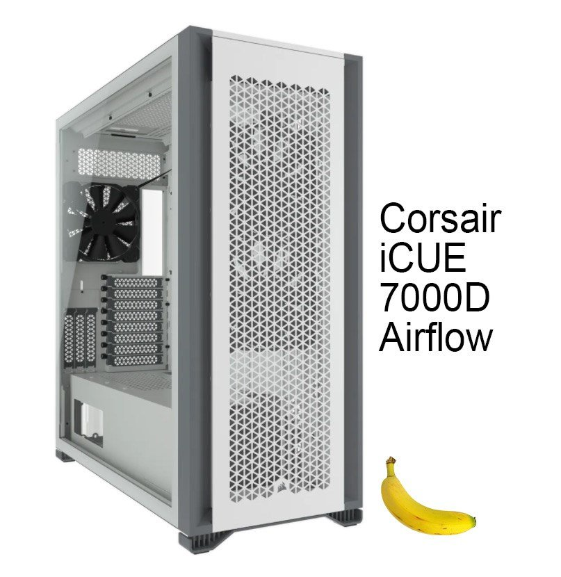 Corsair 7000D Airflow with banana for scale