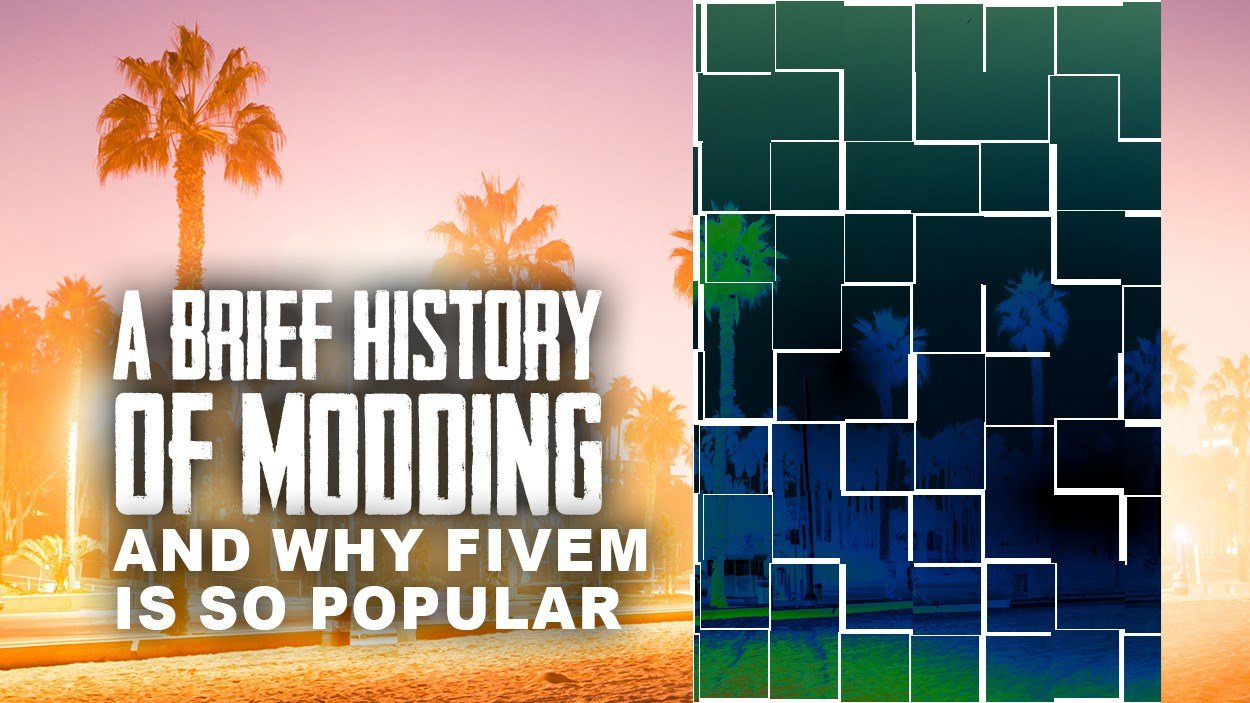 A Brief History of Modding and why FiveM is so popular