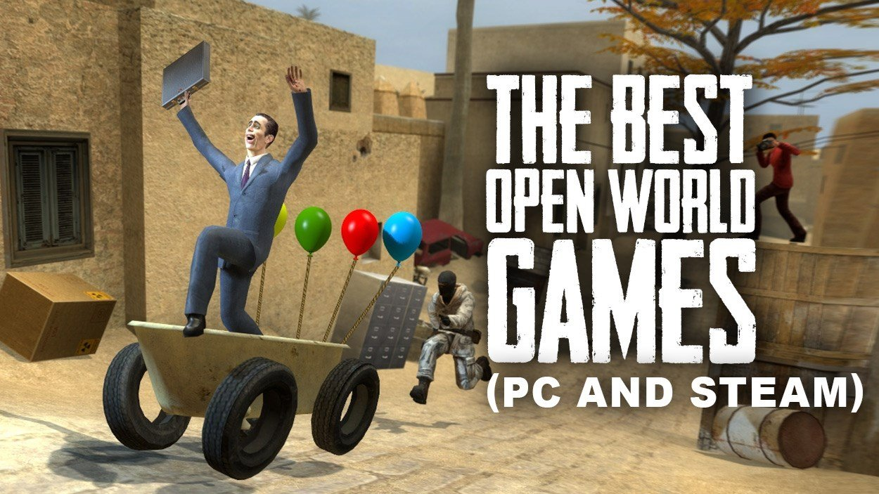 The best open world games on PC and Steam