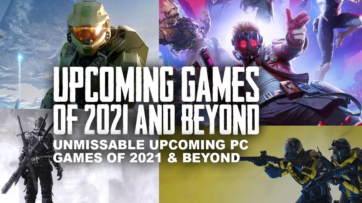 Upcoming games on PC in 2021 and beyond.