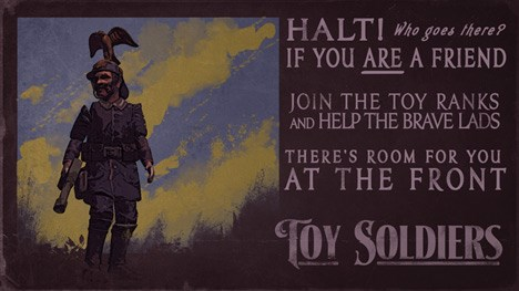 Toy Soliders HD Promo which states 'HALT! Who goes there? If you are a friend, join the toy ranks and help the brave lads. There's room for you at the front'.